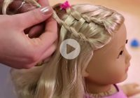 dos dolls fun american girl hairstyles for your girl and Cool Hairstyles For Your American Girl Doll Ideas