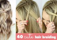 Elegant 40 of the best cute hair braiding tutorials diy projects Step By Step Braided Hairstyles With Pictures Ideas