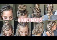Stylish 8 dutch braid hairstyles you need to try short medium Long Hair Braid Styles Inspirations