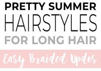 Trend pretty summer hairstyles for long hair easy braided updos Easy Braided Hairdos For Long Hair Inspirations